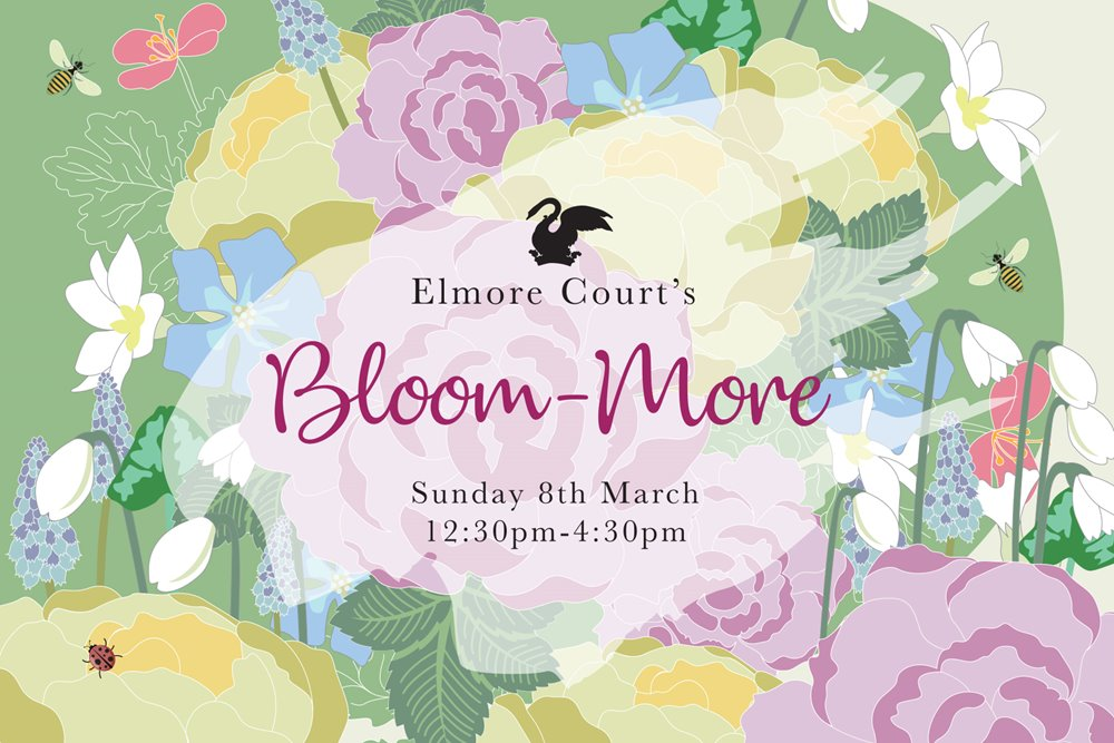 March wedding fair flyer for Elmore Court. An illustration of a stately home framed by flowers, with words Bloom More at Elmore Court on Sunday 8th March 2020 at 12.30pm